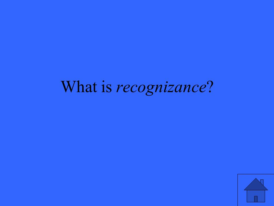 What is recognizance