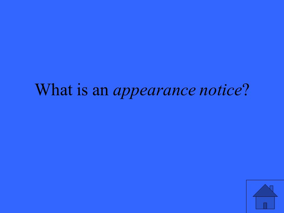 What is an appearance notice