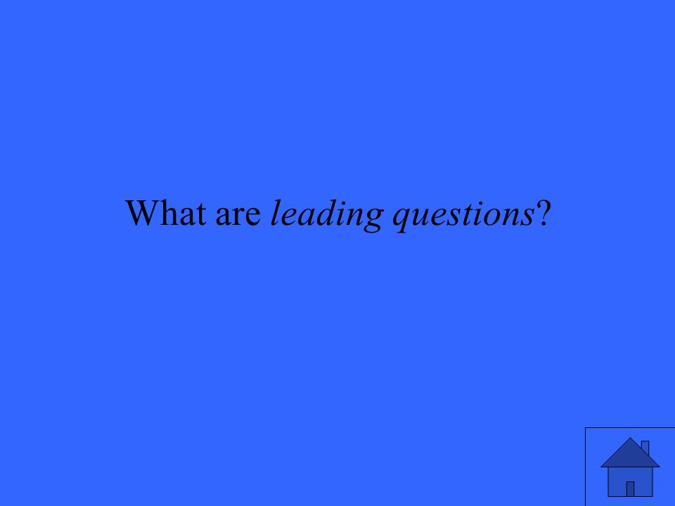 What are leading questions