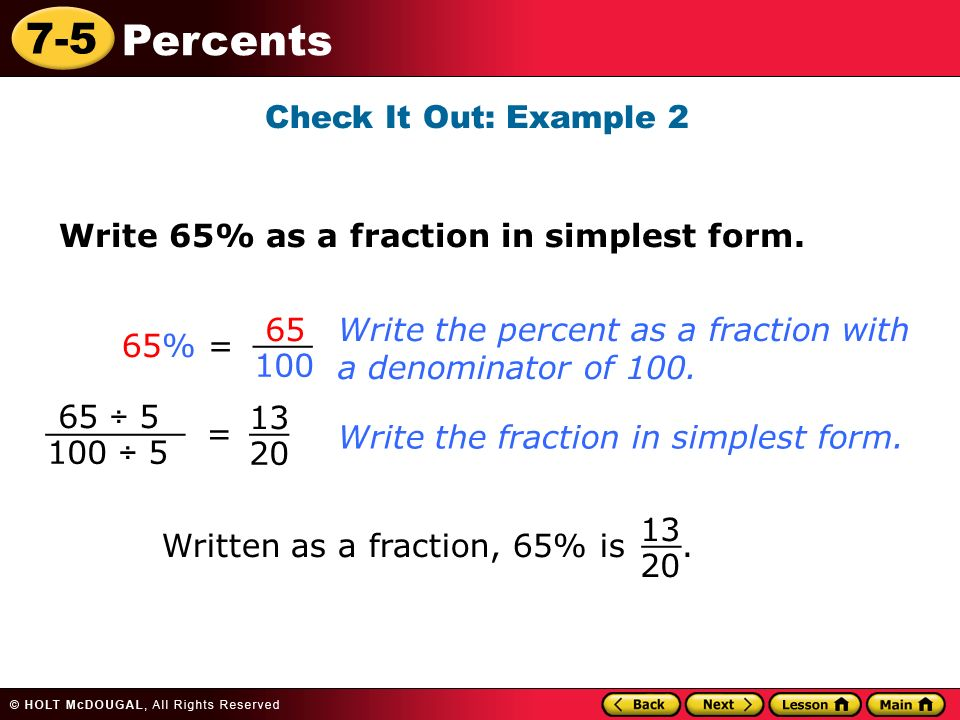 7-5 Percents Learn to write percents as decimals and as fractions ...