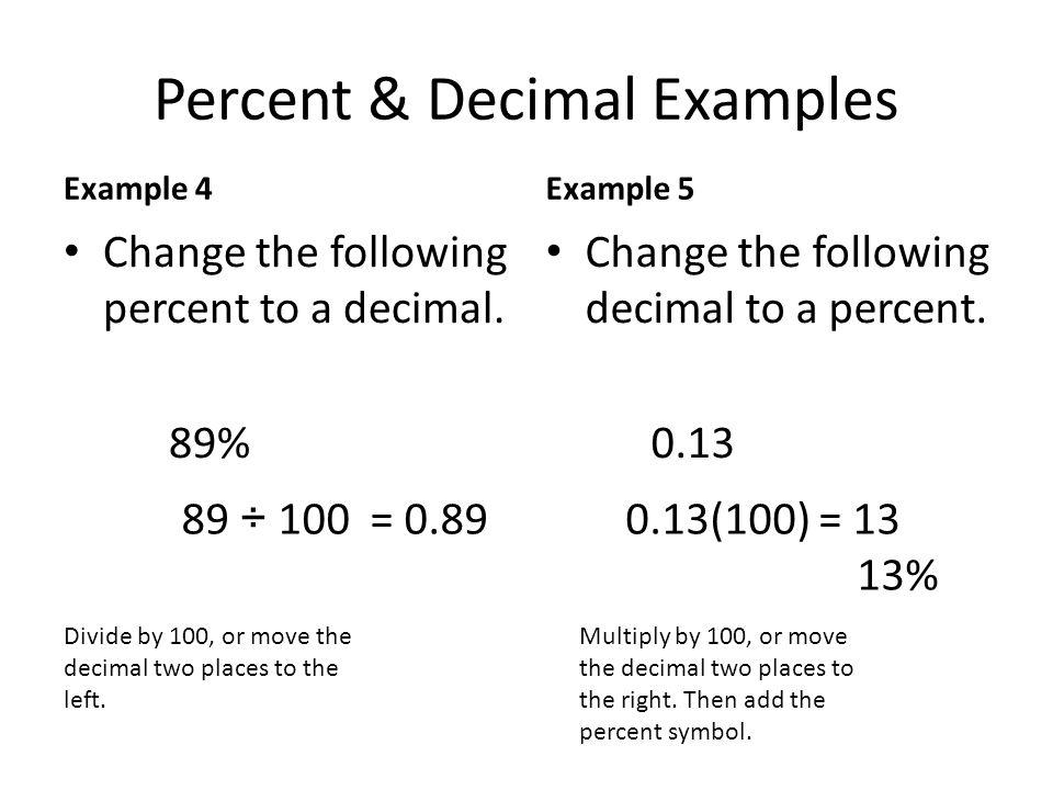 Fractions, Decimals, and Percents. Percents as Decimals To write a ...