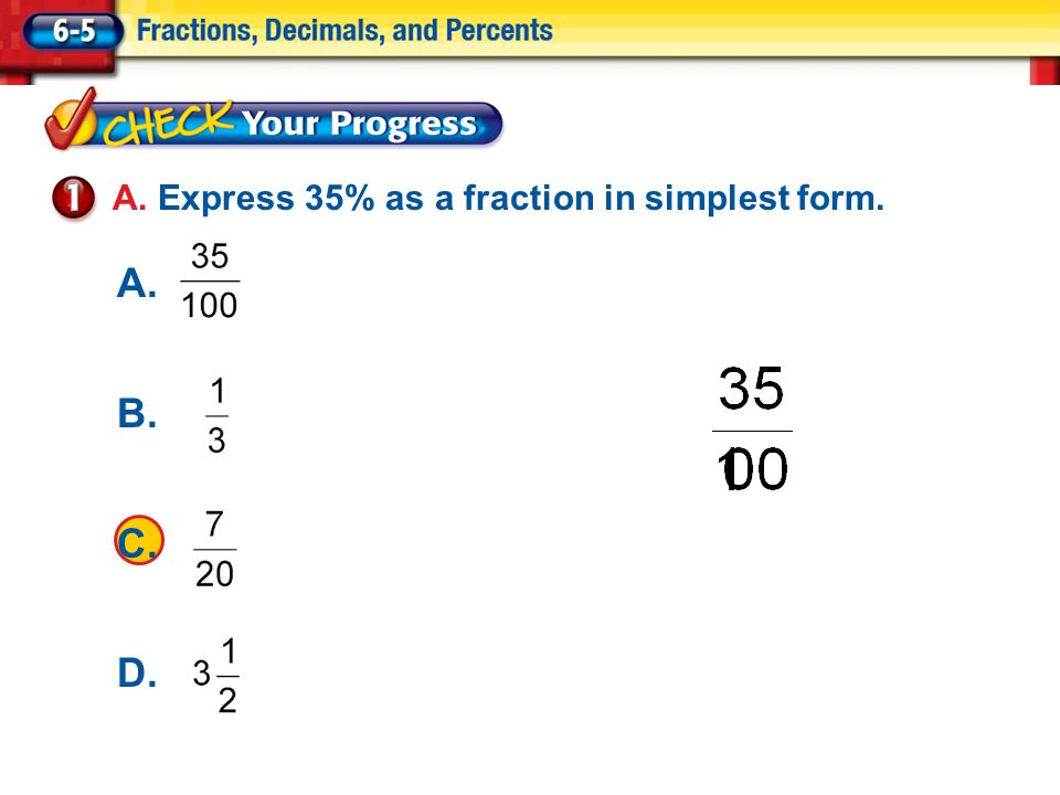 Percents as Fractions A. Express 40% as a fraction in simplest ...