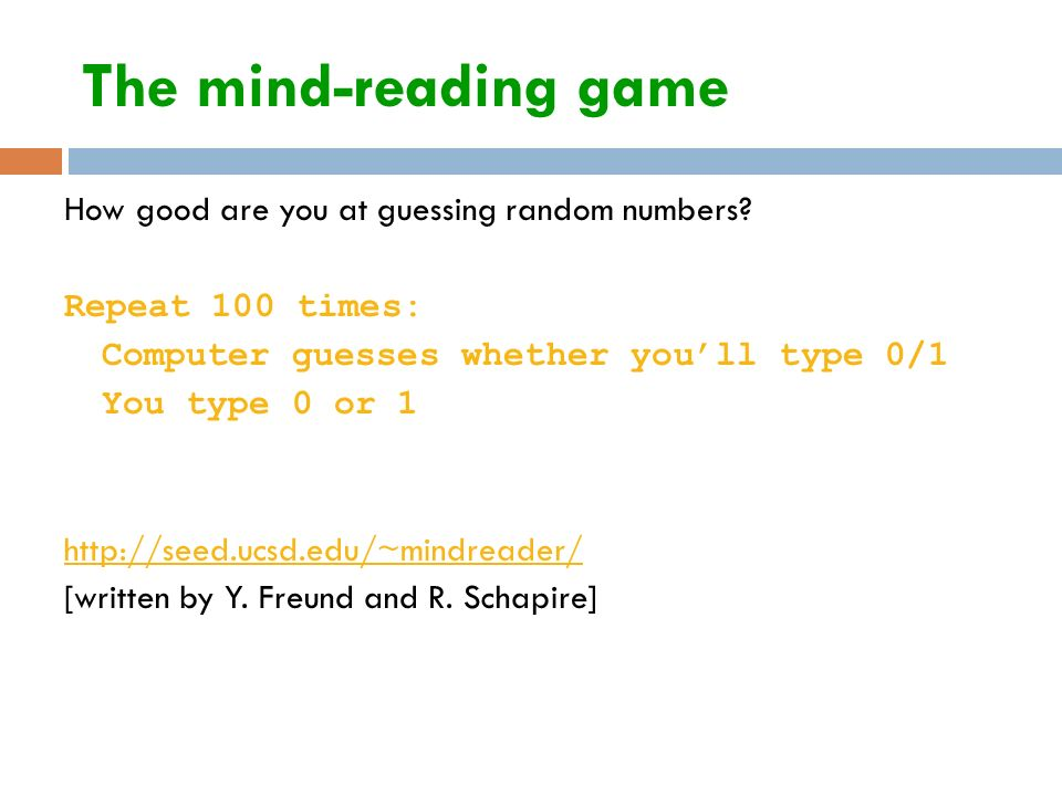 The mind-reading game How good are you at guessing random numbers.