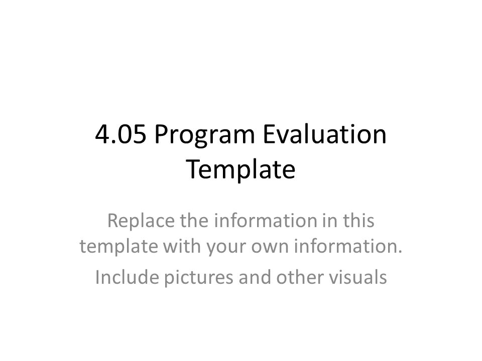 Delightful 4.05 Program Evaluation Template Replace The Information In This Template  With Your Own Information.