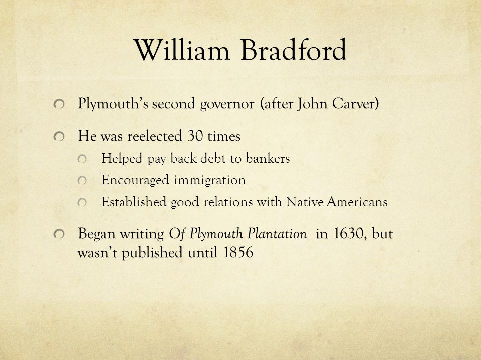 a comparison of of plymouth plantion by william bradford and a description of new england by john sm William bradford's of plymouth plantation: was mr john smith, 15 a man of for the offspring of those english puritans who did not emigrate to new england or.