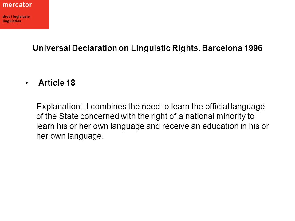 Universal Declaration on Linguistic Rights.