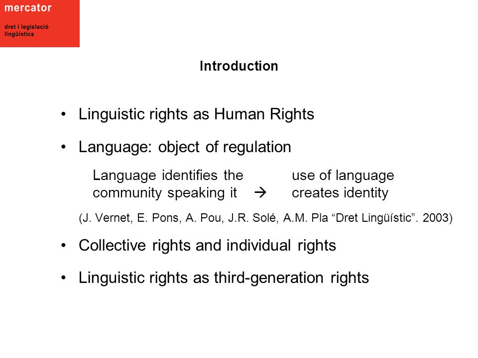 Linguistic rights as Human Rights Language: object of regulation (J.