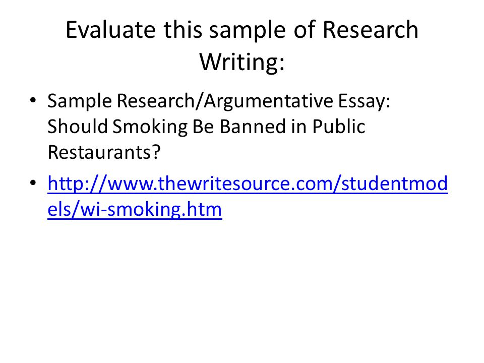 logic and research writing editing and proofreading strategies  evaluate this sample of research writing sample research argumentative essay should smoking be