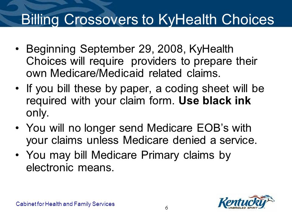 Kyhealth Choices Cms  Medicare Crossover Workshop  Ppt Download