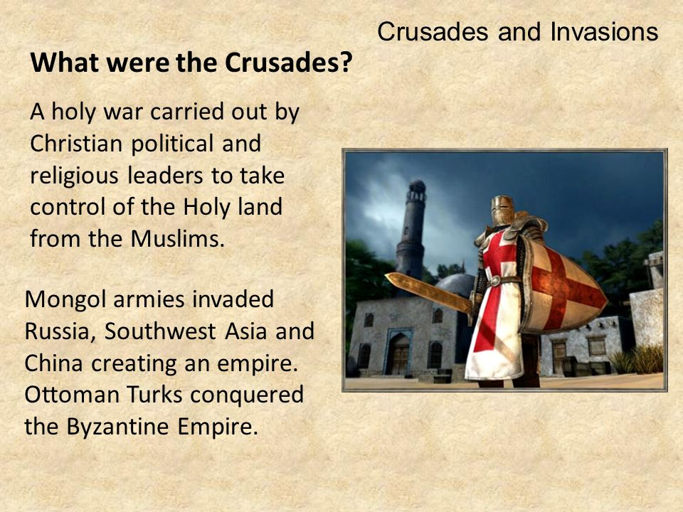 What were the Crusades.