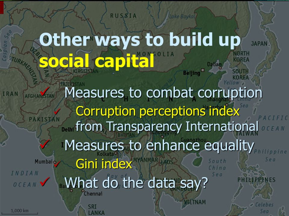 Measures to combat corruption Measures to combat corruption Corruption perceptions index from Transparency International Corruption perceptions index from Transparency International Measures to enhance equality Measures to enhance equality Gini index Gini index What do the data say.