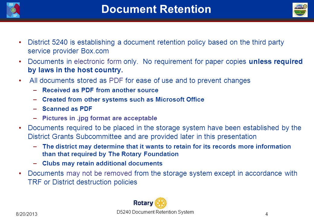 D5240 Document Retention System 8/20/ District 5240 The Rotary