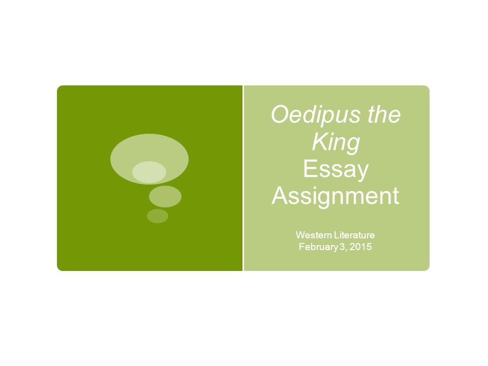 oedipus the king essay assignment western literature  1 oedipus the king essay assignment western literature 3 2015