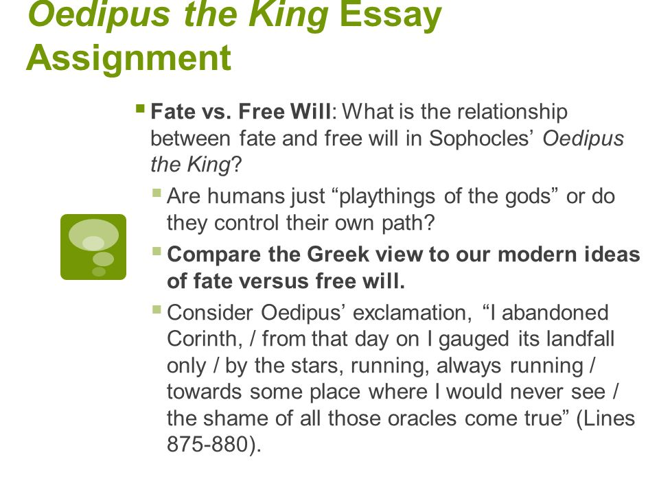 student essays about oedipus Essays on oedipus we have found 500 essays on oedipus oedipus 4 pages (1000 words) nobody downloaded yetoedipus introduction oedipus.