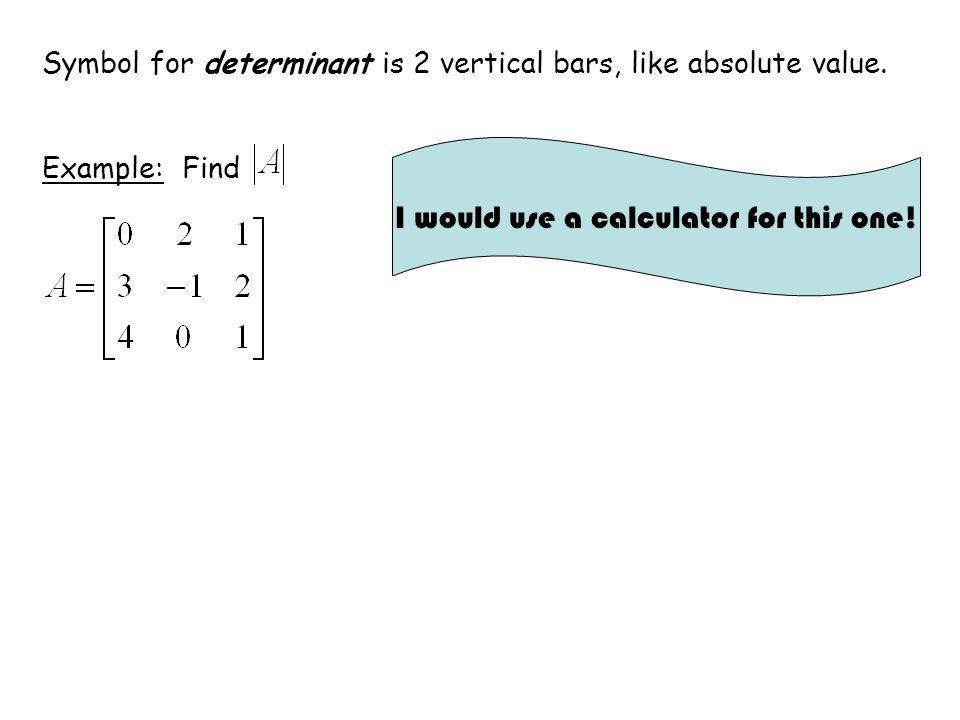 determinant value calculator