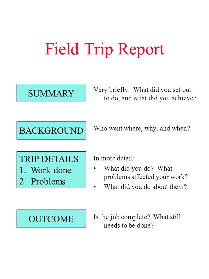 Short Informal Reports Incident Reports Field Trip Reports