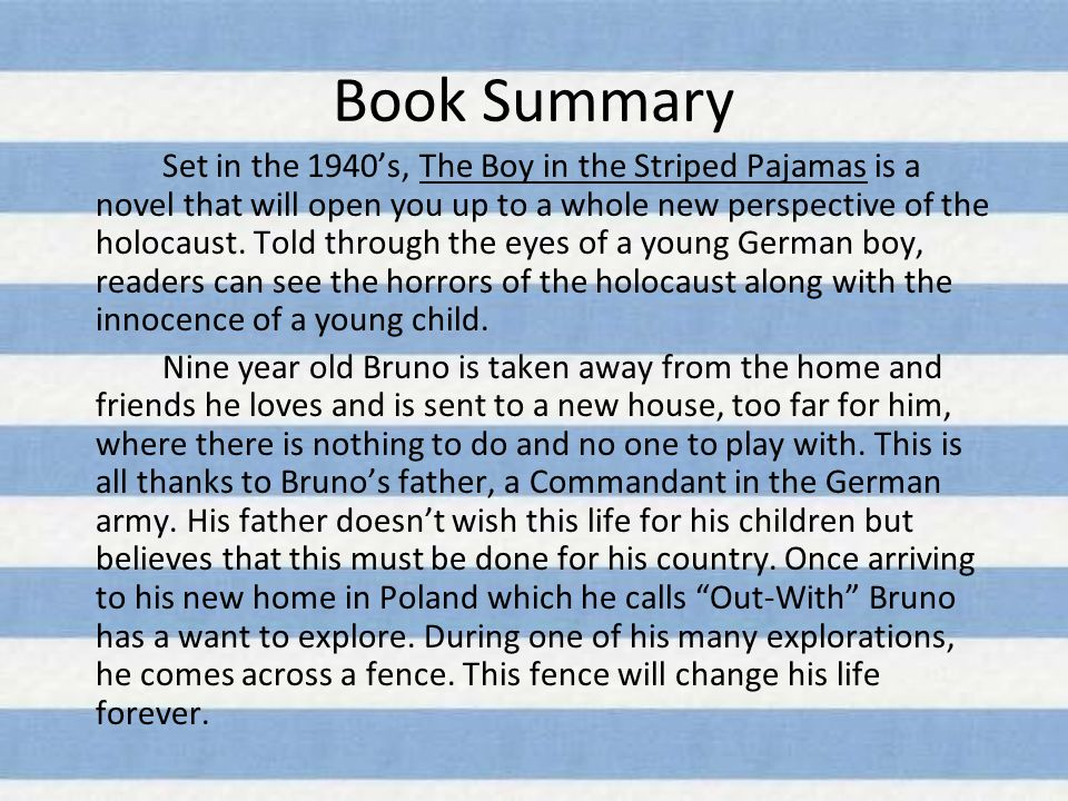 book summary set in the s the boy in the striped pajamas is  2 book summary set in the 1940 s the boy in the striped pajamas