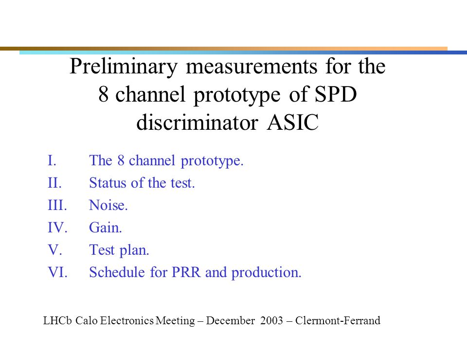 Preliminary measurements for the 8 channel prototype of SPD discriminator ASIC I.The 8 channel prototype.