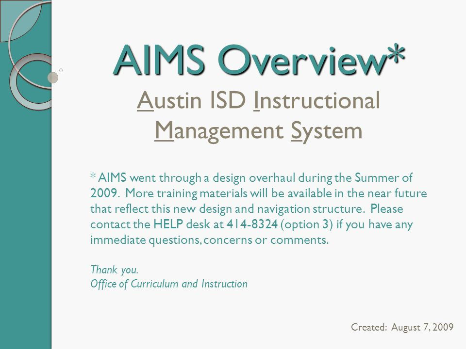Aims Overview Austin Isd Instructional Management System Created August 7