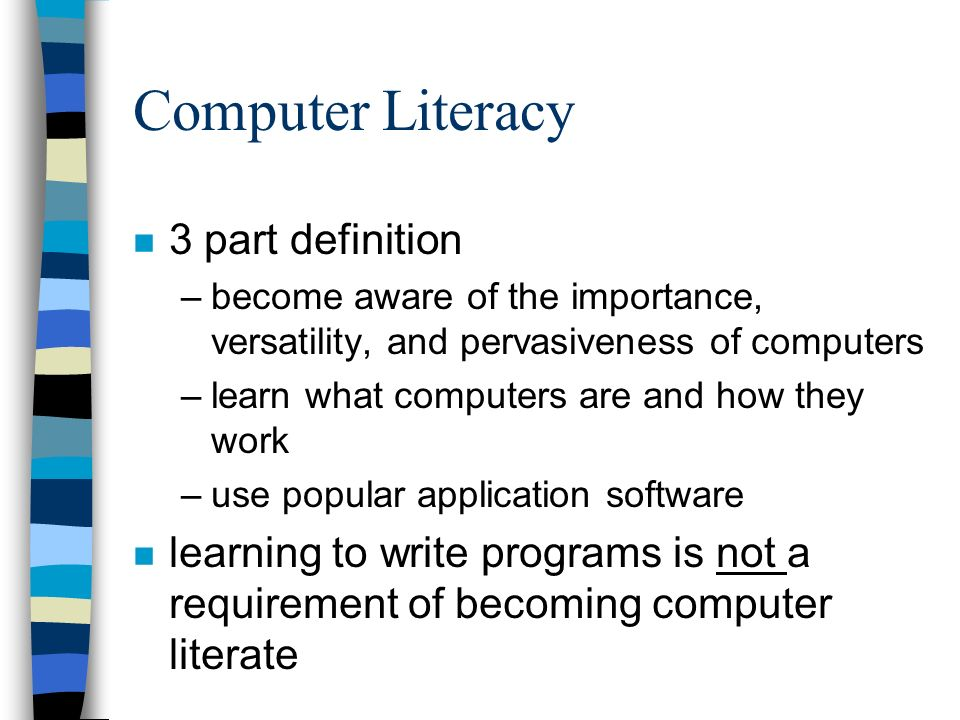 the importance of computer literacy This guide is meant to provide a general overview of what information literacy means and how understanding the importance of minimum computer standards.