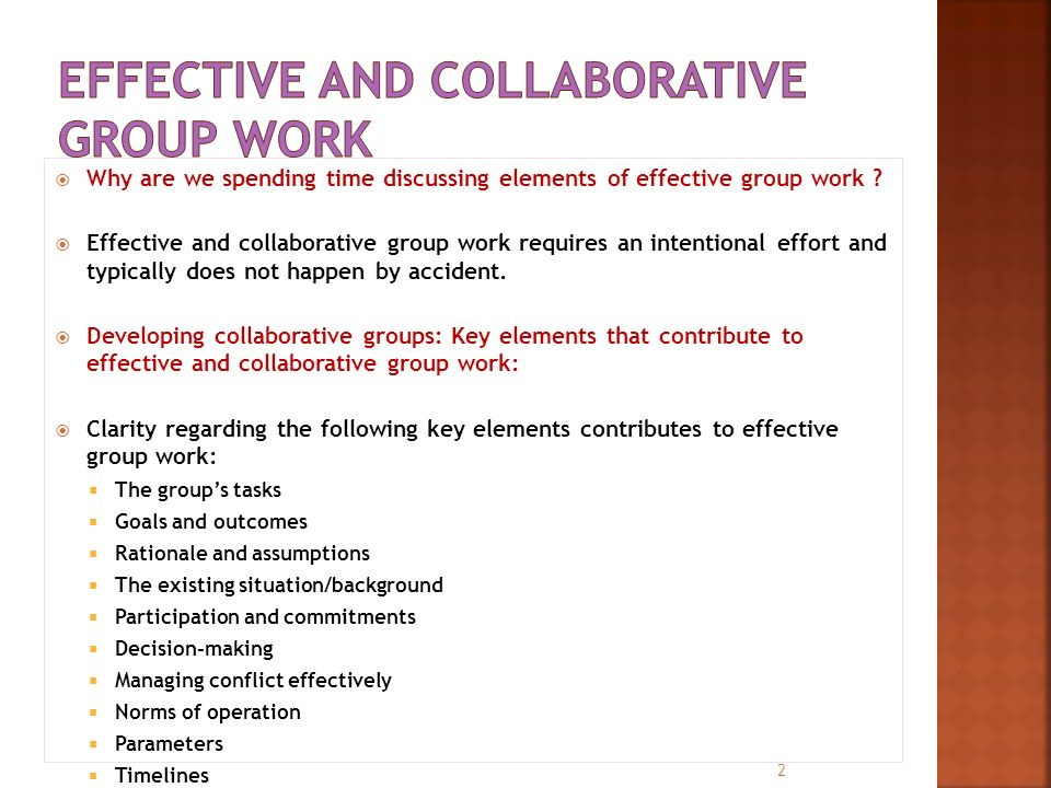  Why are we spending time discussing elements of effective group work .