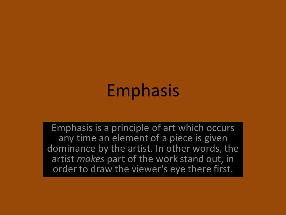 Emphasis art principle
