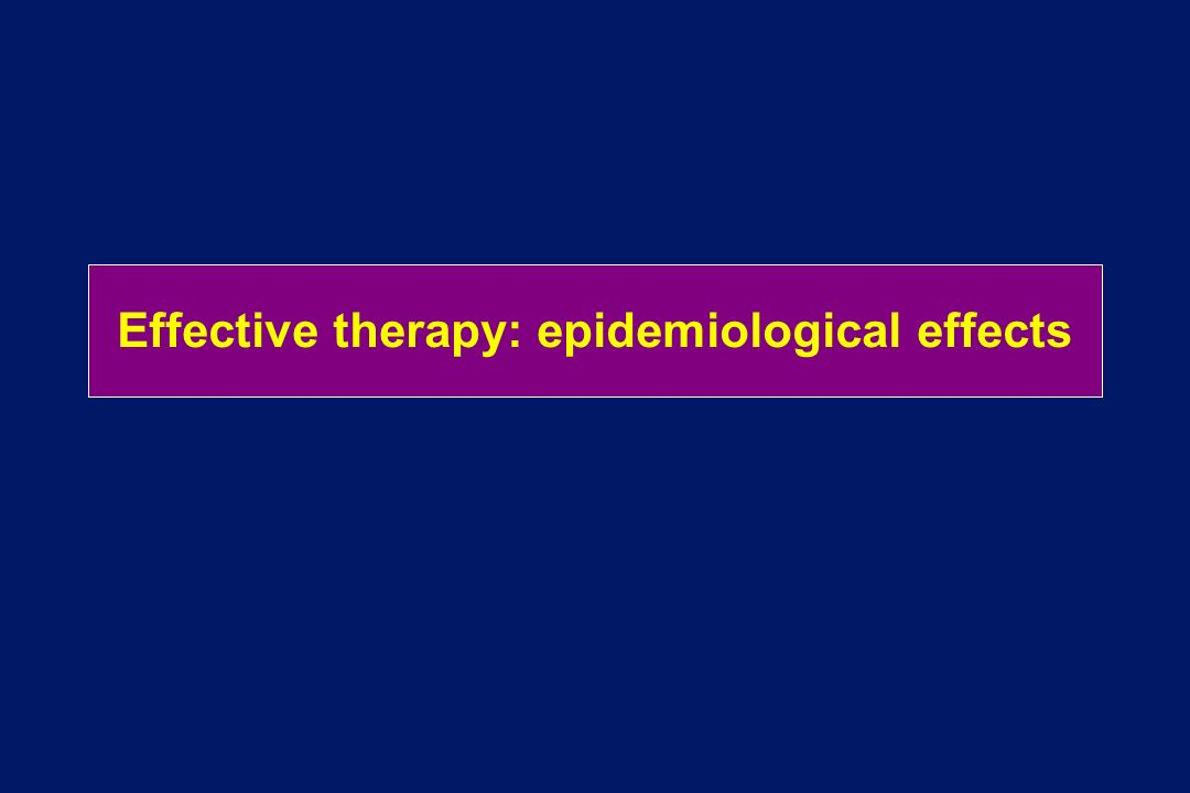 Effective therapy: epidemiological effects