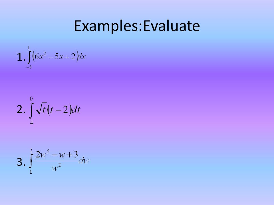 Examples:Evaluate