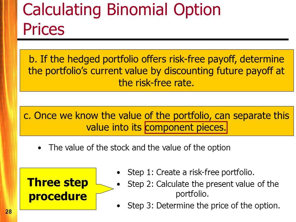 28 Calculating Binomial Option Prices b.
