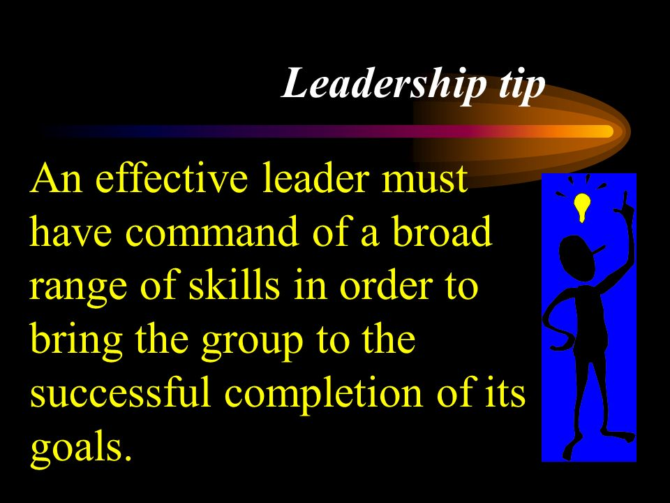 HAZARDS OF LEADERSHIP (CONT.) TRY TOO HARD GET INVOLVED IN TOO MANY THINGS AT ONE TIME FAIL TO ORGANIZE FRUSTRATION FROM DISAPPOINTMENT IN OTHERS IN THE GROUP