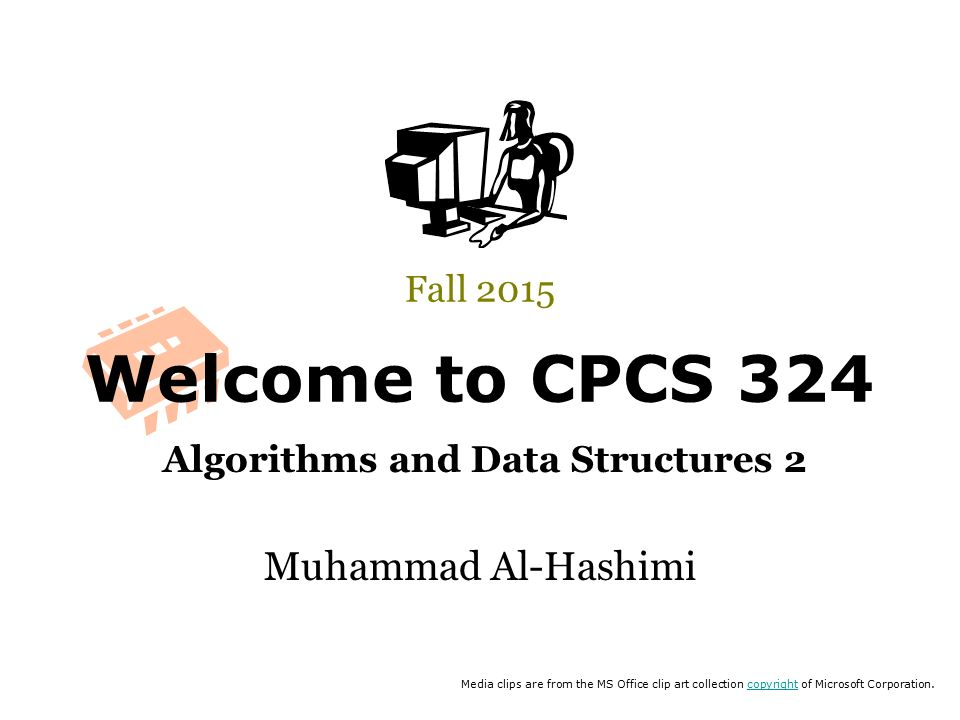 Welcome to CPCS 324 Algorithms and Data Structures 2 Fall 2015 ...