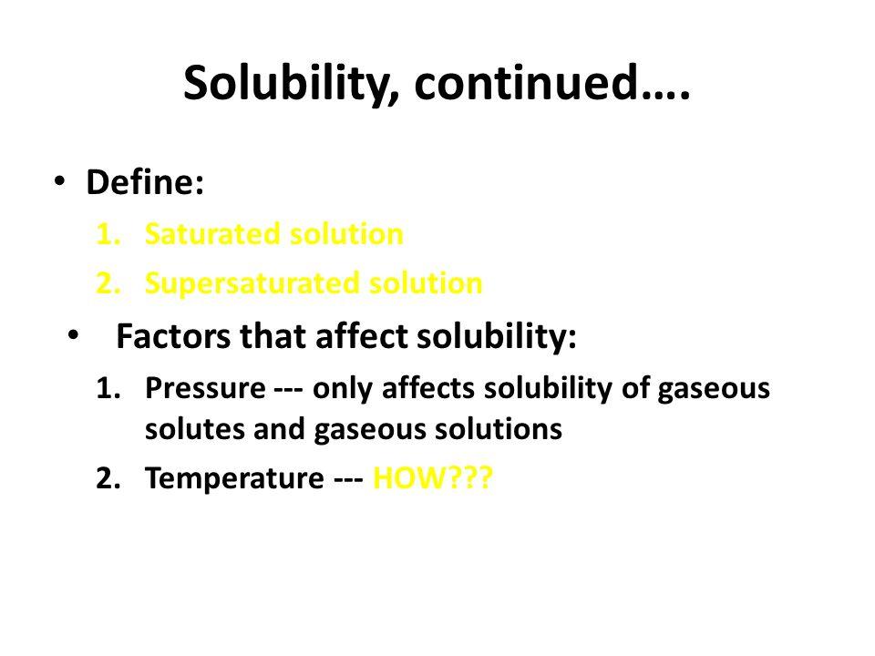 3 Solubility, Continuedu2026