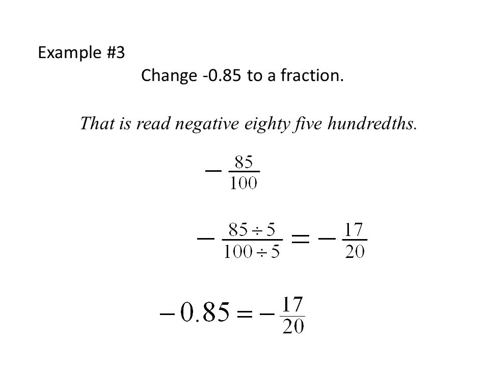 A fraction is another way to write a division problem… So means 2 ...