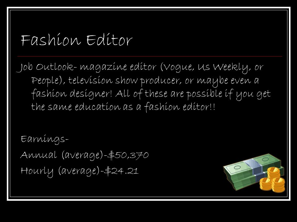Career Presentation Film Director  Fashion Editor  Ppt Download