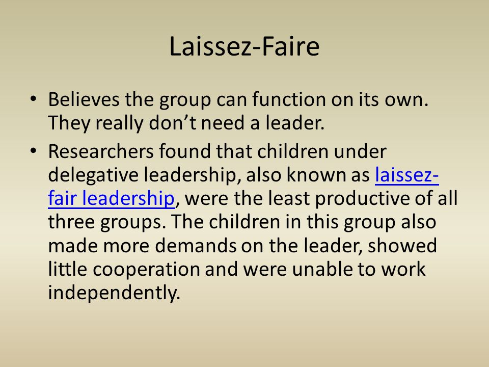Believes the group can function on its own. They really don't need a leader.