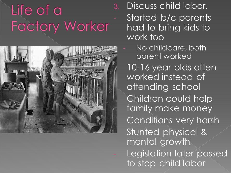3. Discuss child labor.
