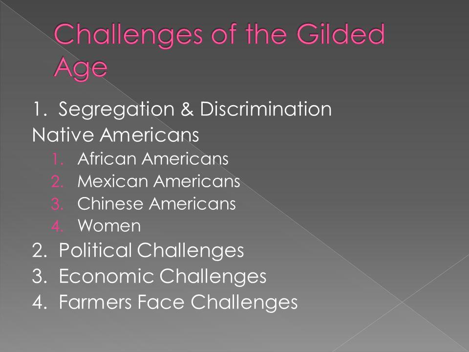 1. Segregation & Discrimination Native Americans 1.
