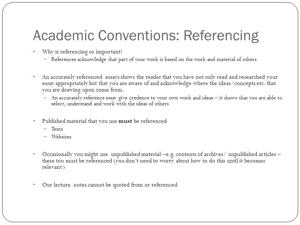week academic conventions es reflections on autobiography  academic conventions referencing why is referencing so important
