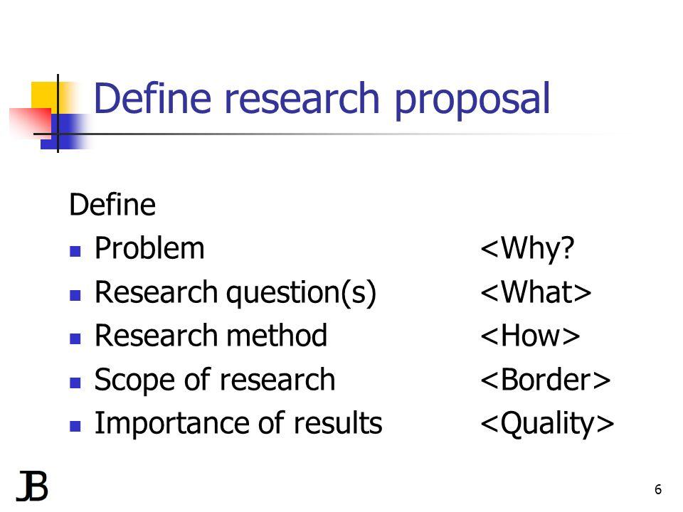 Define a research proposal
