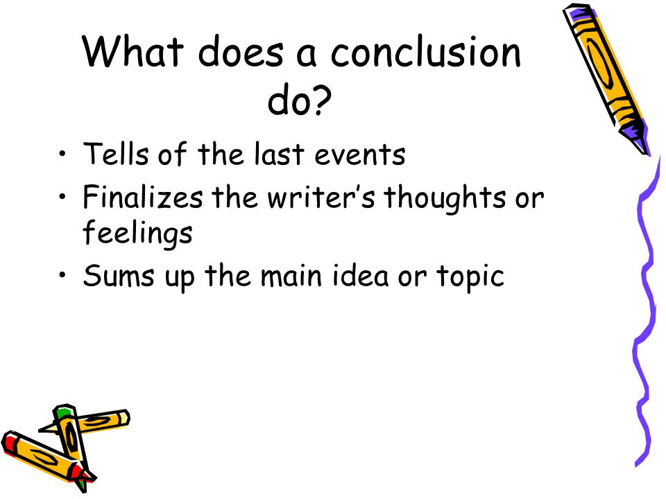 What does a conclusion do.