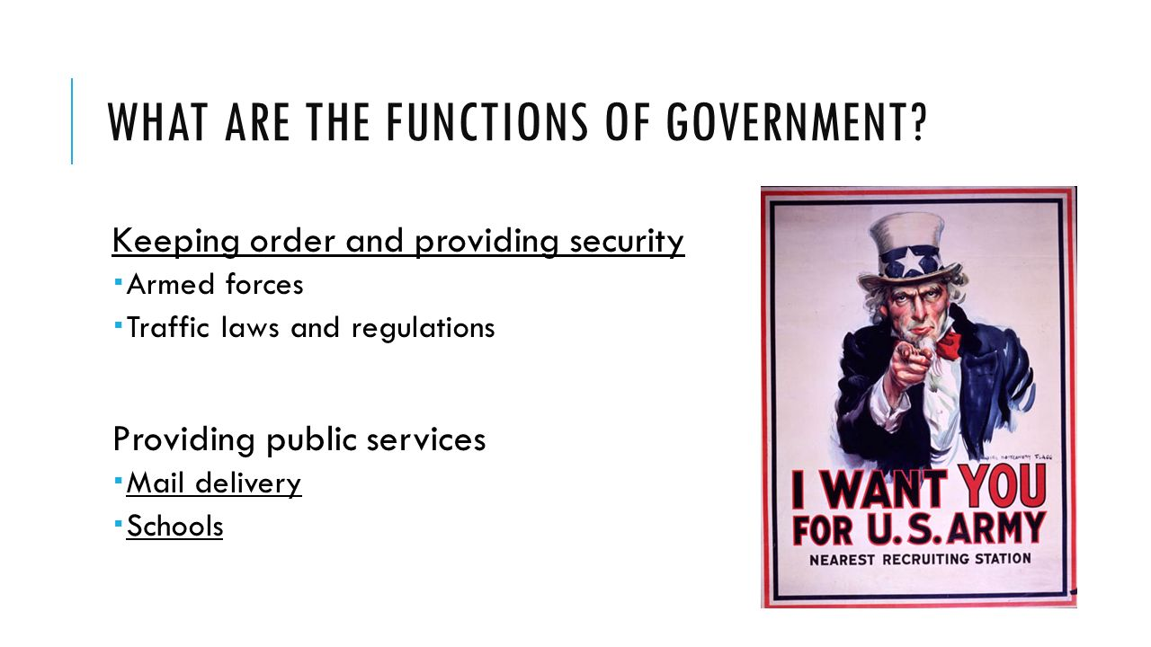 WHAT ARE THE FUNCTIONS OF GOVERNMENT.