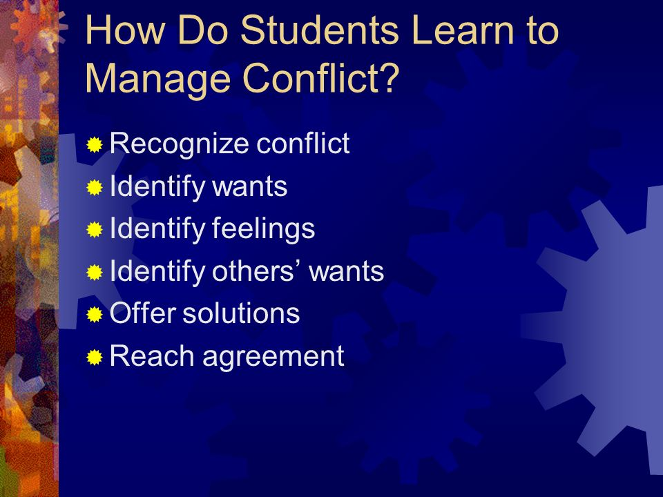 How Do Students Learn to Manage Conflict.