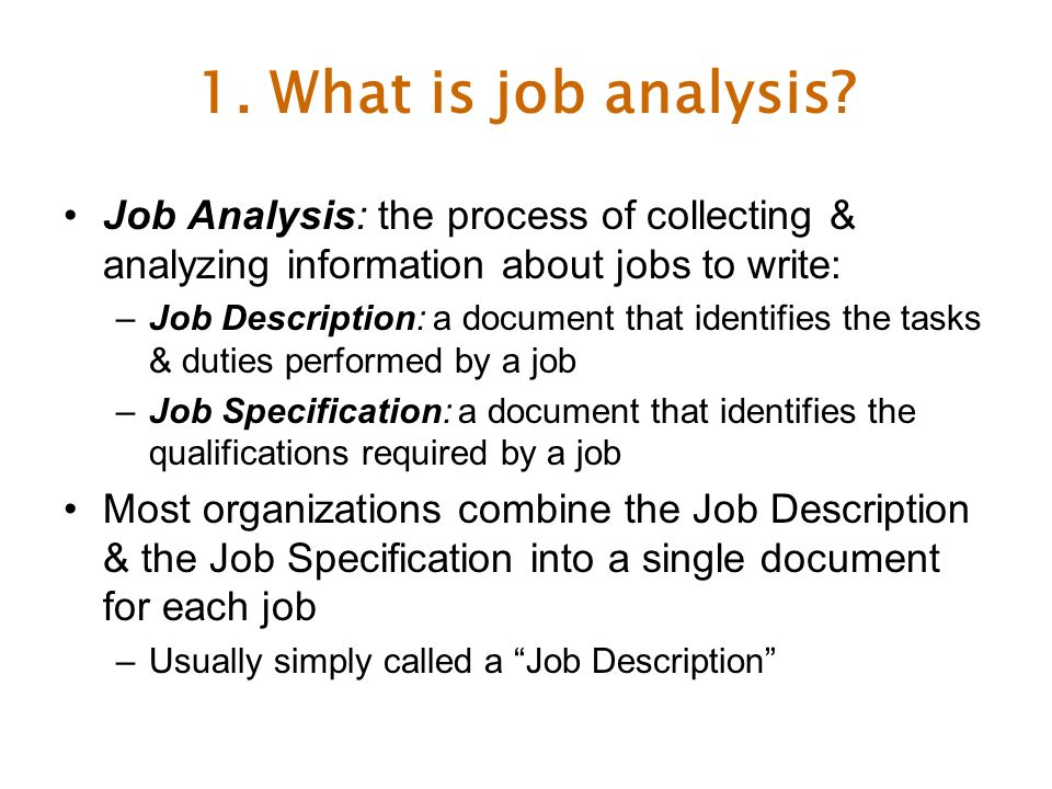 Job Analysis And Workforce Flexibility Chapter Objectives