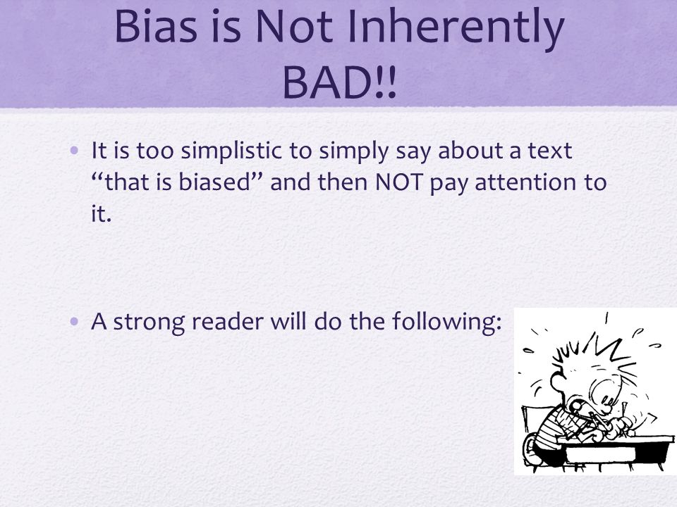 Bias is Not Inherently BAD!.