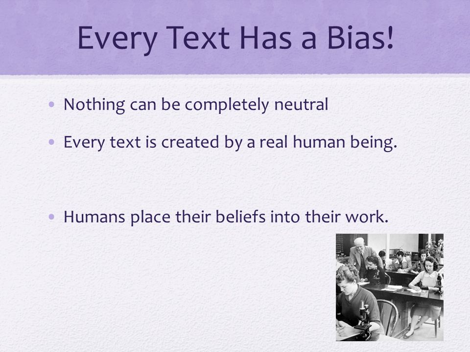 Every Text Has a Bias.