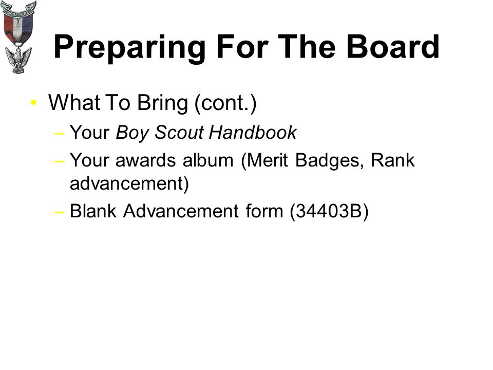 Preparing For The Board What To Bring –Original Eagle Project ...