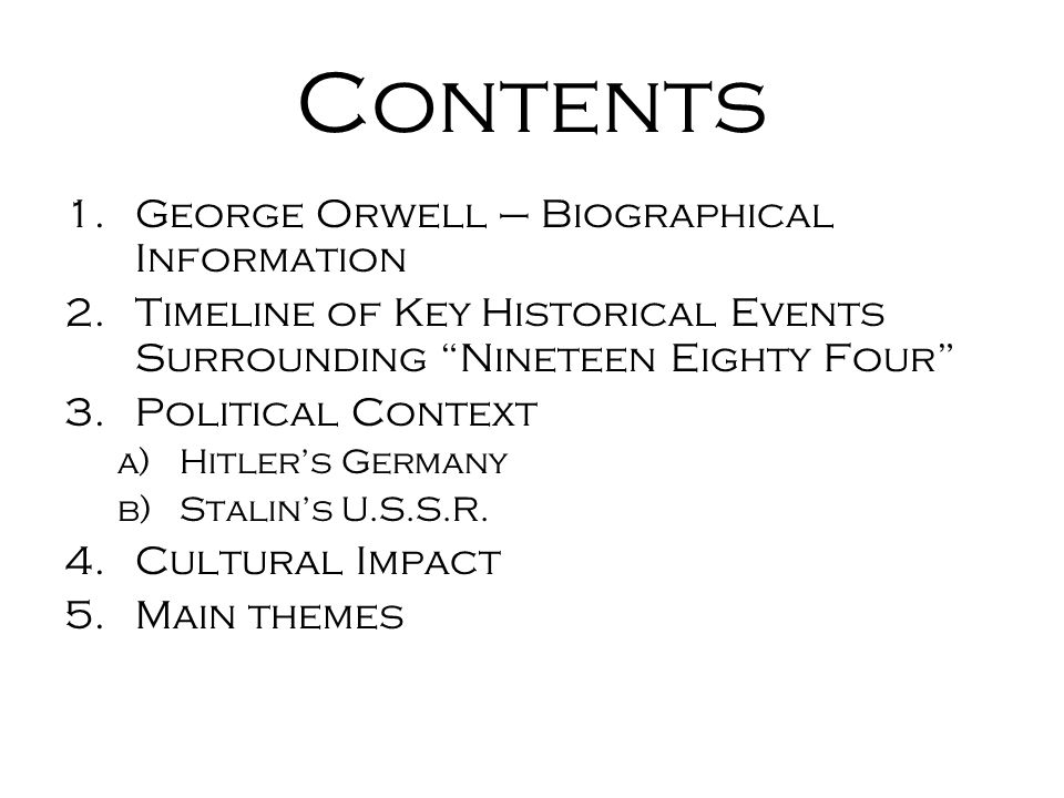 historical context of 1984 george orwell essay The political ideas of george orwell george orwell george orwell is the pseudonym of eric blair who was born at mothari, india on 25 june 1903 educated at st cyprian's preparatory school, eastbourne where he won a scholarship to eton and after completing his education, worked as a policeman in burma, attaining the rank of sub-divisional.