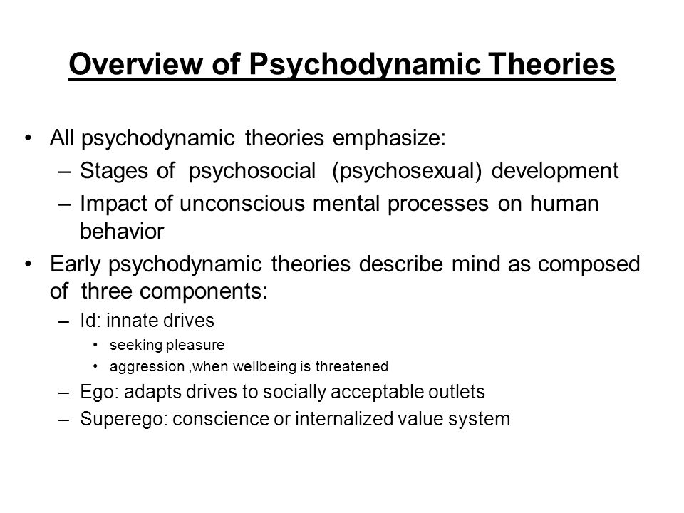 describe key elements of psychodynamic theory Psychodynamic theories psychodynamic theories explain human behaviour in terms of interaction between various components of personality the ego and the superego.