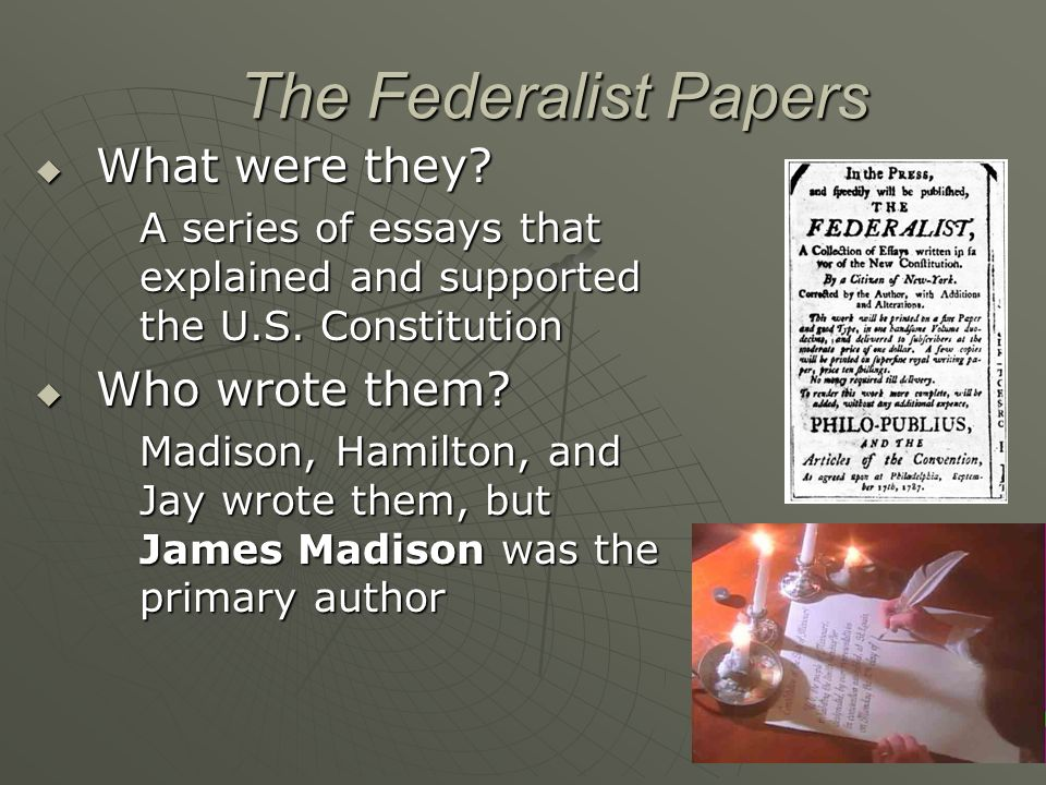 federialist papers essay The federalist papers a nation without a national government.