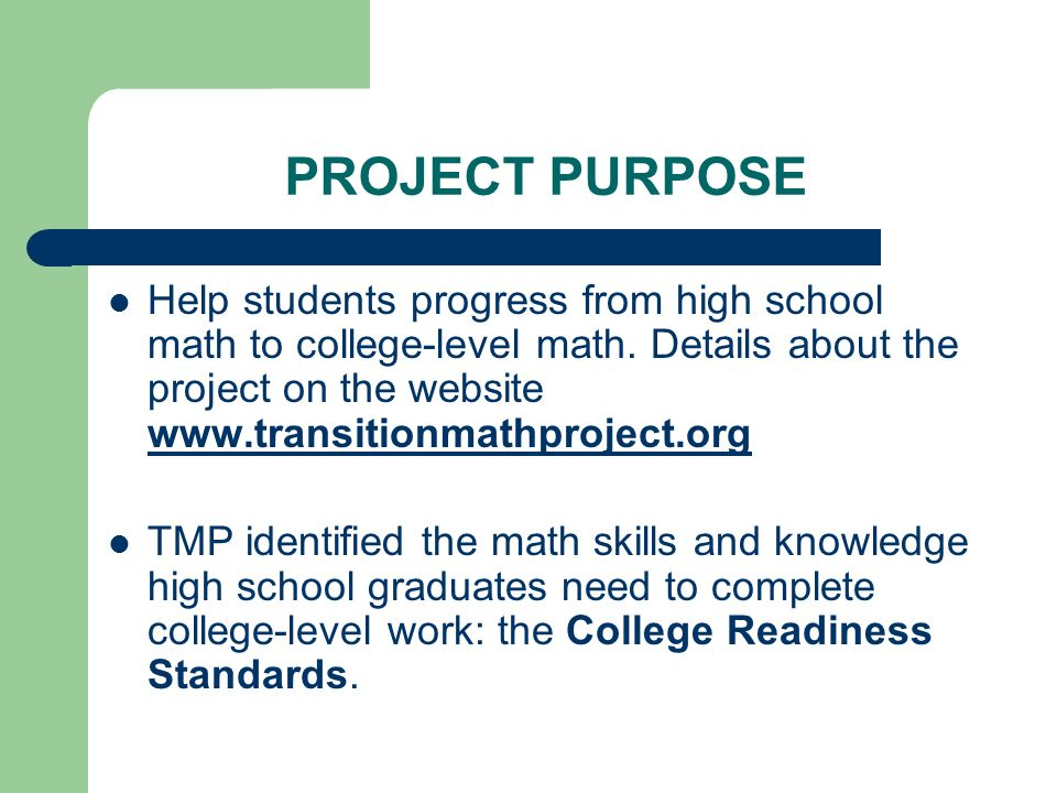transition math project whatcom county math project ppt project purpose help students progress from high school math to college level math